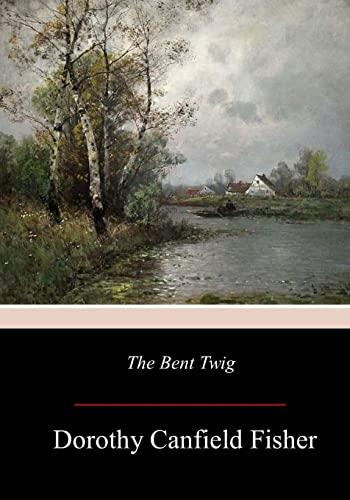 9781976594199: The Bent Twig
