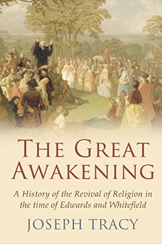 9781976840166: The Great Awakening: A History of the Revival of Religion in the Time of Edwards and Whitefield