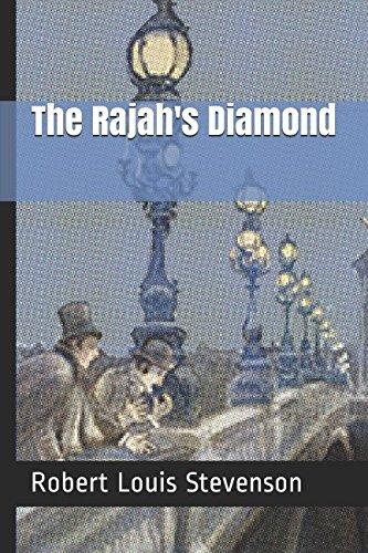 The Rajah's Diamond: Robert Louis Stevenson