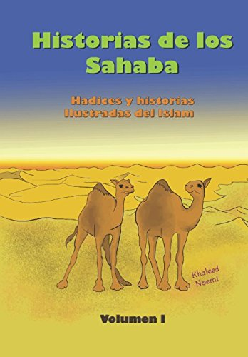 Historias de los Sahaba: hadices y historias: Mr Julio Karam