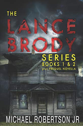 9781976974595: The Lance Brody Series: Books 1 and 2, plus Prequel Novella (Lance Brody Omnibus)