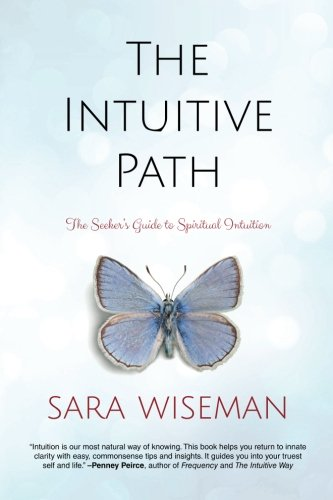 9781977500748: The Intuitive Path: The Seeker's Guide to Spiritual Intuition