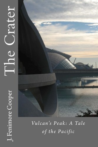9781977501721: The Crater: Vulcan's Peak: A Tale of the Pacific