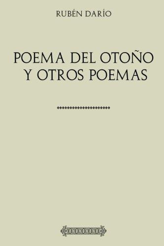 Colección Rubén Darío. Poema del otoño y: Darío, Rubén