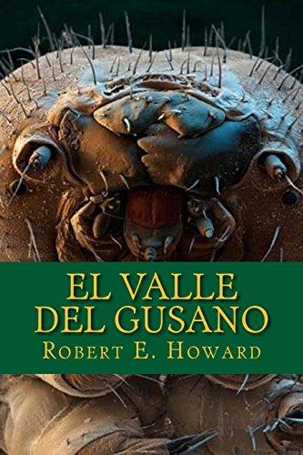 9781977547422: El Valle Del Gusano (Spanish Edition)