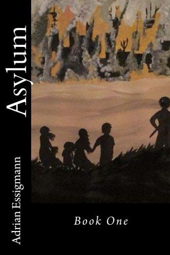 Asylum (Asylumn) (Volume 1): Adrian Essigmann