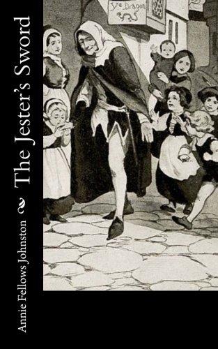 The Jester's Sword: Johnston, Annie Fellows