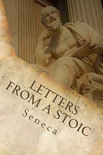 Letters from a Stoic: Seneca, Lucius Annaeus