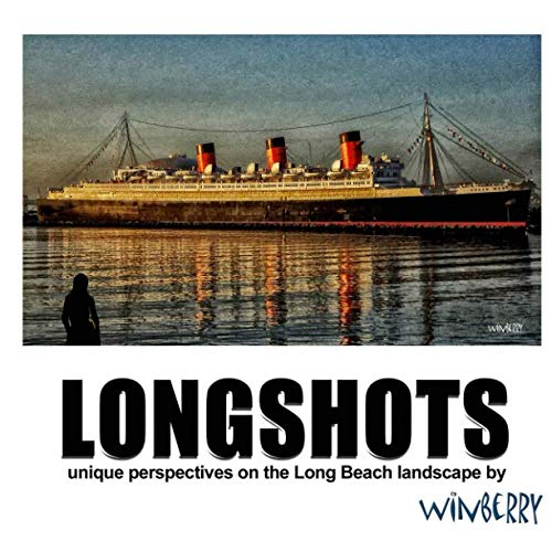 Stock image for Longshots 2018: Unique Perspectives on the Long Beach Landscape (Paperback) for sale by Book Depository International