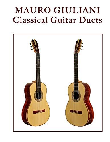 Mauro Giuliani: Classical Guitar Duets: Giuliani, Mauro