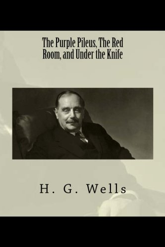 The Purple Pileus, The Red Room, and: H G Wells