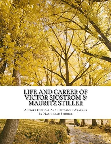 Life and Career of Victor Sjostrom &: Schmige, Mr Maximilian