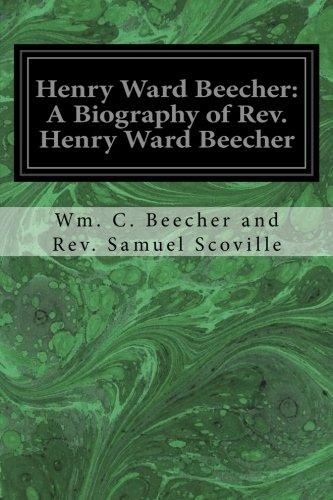 9781977731272: Henry Ward Beecher: A Biography of Rev. Henry Ward Beecher