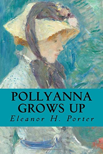 9781977731432: Pollyanna Grows Up