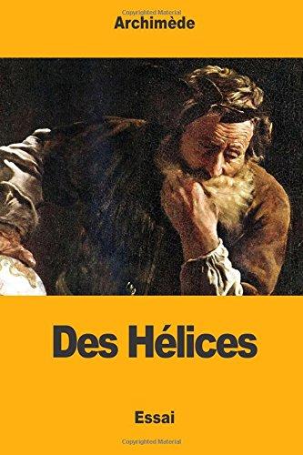 Des H lices (Paperback): Archimede