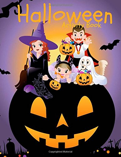 Halloween Activity Book: Over 60 Activity Pages and Coloring Pages: Halloween Activities: Mazes Word Search Matching Tracing and More!