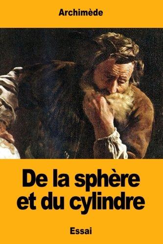 de la Sphere Et Du Cylindre: Archimede