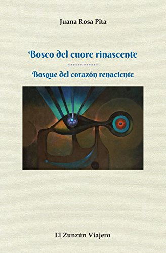 Bosco del Cuore Rinascente: Bosque del Corazon: Pita, Juana Rosa
