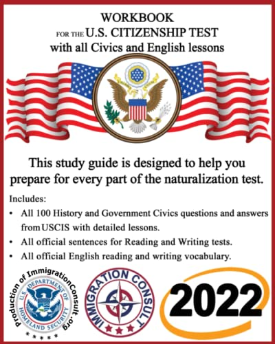 Workbook for the US Citizenship test with: Consult, Immigration