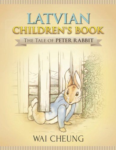 Latvian Children's Book: The Tale of Peter: Cheung, Wai