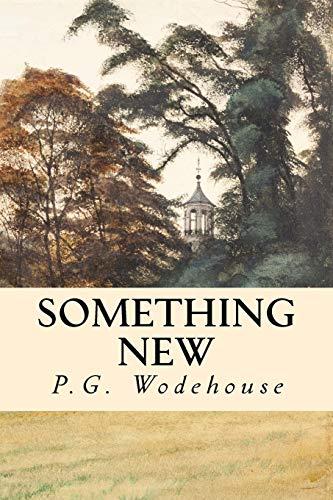 9781977816924: Something New (The Blandings Castle Saga) (Volume 1)