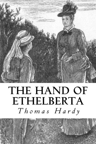 9781977827371: The Hand of Ethelberta: A Comedy in Chapters