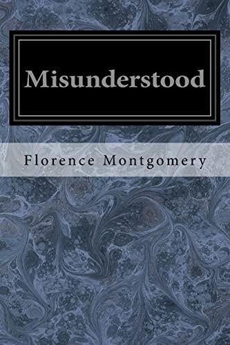 Misunderstood: Montgomery, Florence
