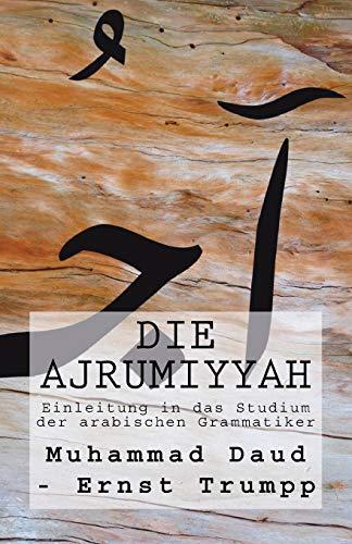 9781977865762: Einleitung in das Studium der arabischen Grammatiker: Die Ajrumiyyah (1876)