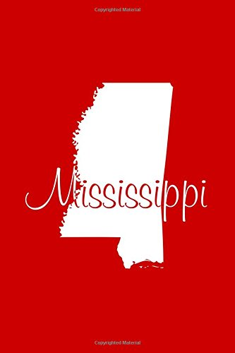 Mississippi - Red Lined Notebook with Margins: Legacy