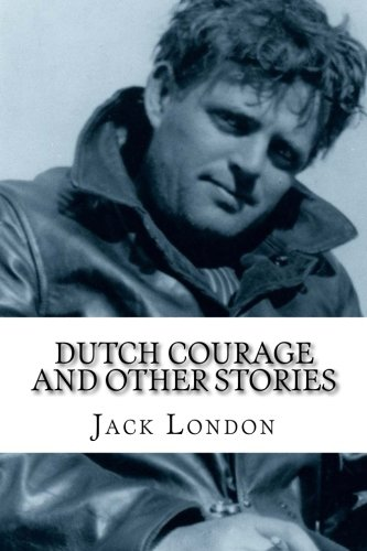 9781977902986: Dutch Courage and Other Stories