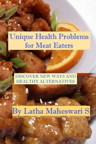 Unique Health Problems of Meat Eaters: Discover: S, Latha Maheswari