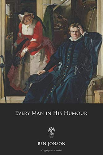 9781977968197: Every Man in His Humour