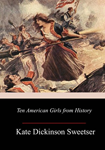 9781977973009: Ten American Girls from History