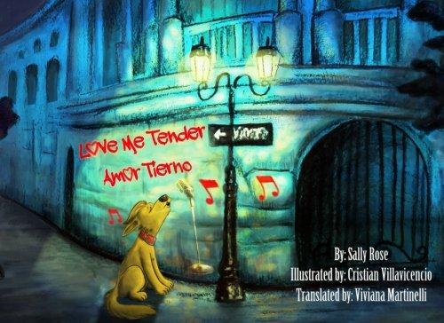 Love Me Tender: Sally Rose