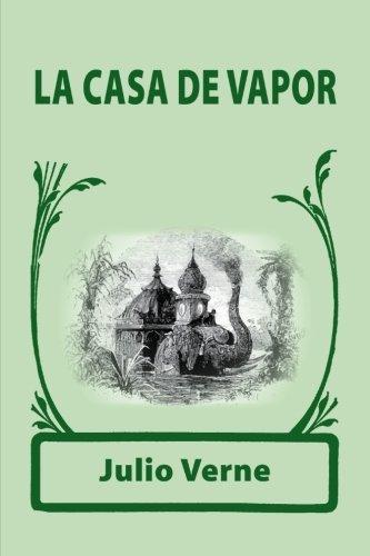 9781978003095: La casa de vapor (Spanish Edition)