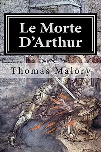 Le Morte D'Arthur: Illustrated (Paperback): Thomas Malory