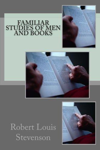 Familiar Studies Of Men And Books By Stevenson Robert Louis