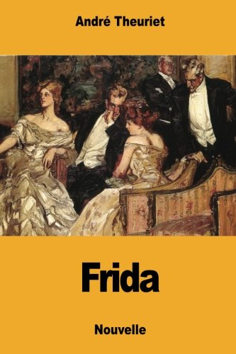 Frida: Theuriet, Andre