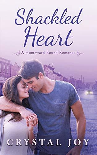 Shackled Heart (Paperback): Crystal Joy