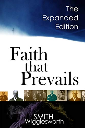 9781978175631: Faith That Prevails: The Expanded Edition
