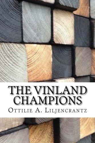 The Vinland Champions: Liljencrantz, Ottilie a.