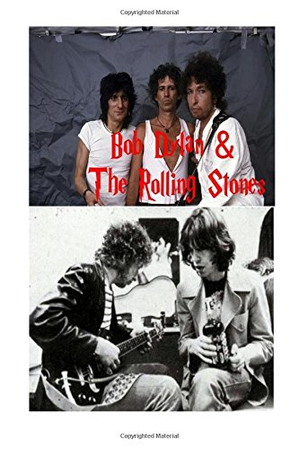 Bob Dylan & The Rolling Stones: Like a Rolling Stone!: S. King