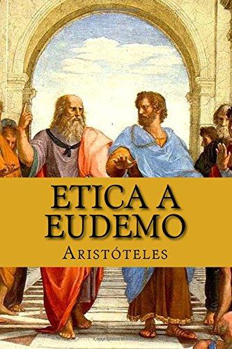 Etica a Eudemo (Paperback): Aristoteles Aristoteles