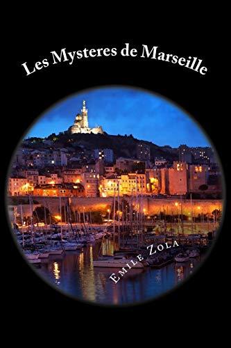 Les Mysteres de Marseille: Zola, Emile