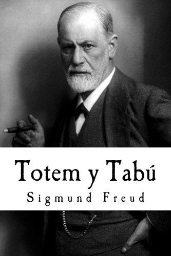 9781978245815: Totem y Tabú: Algunas concordancias en la vida anímica de los salvajes y de los neuróticos