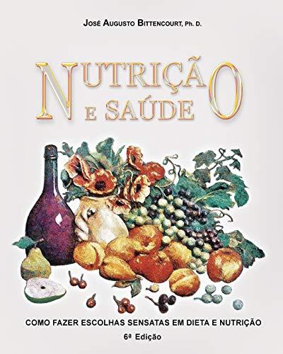 9781978251403: Nutricao e Saude: Como Fazer Escolhas Sensatas em Dieta e Nutricao