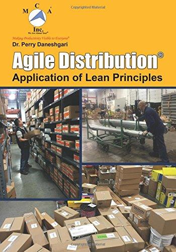 Agile Distribution: Application of Lean Principles: Daneshgari Phd, Dr