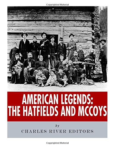 9781978287921: American Legends: The Hatfields and McCoys