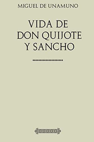 Vida de Don Quijote y Sancho: de Unamuno, Miguel