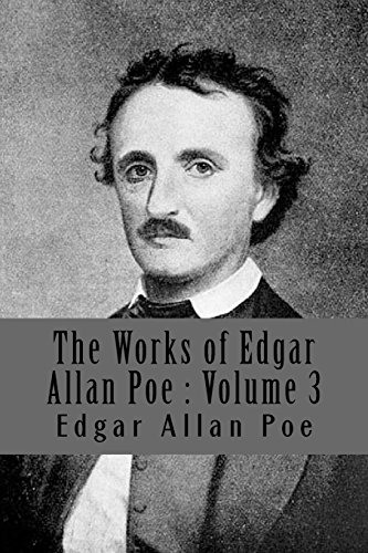 9781978317772: The Works of Edgar Allan Poe : Volume 3